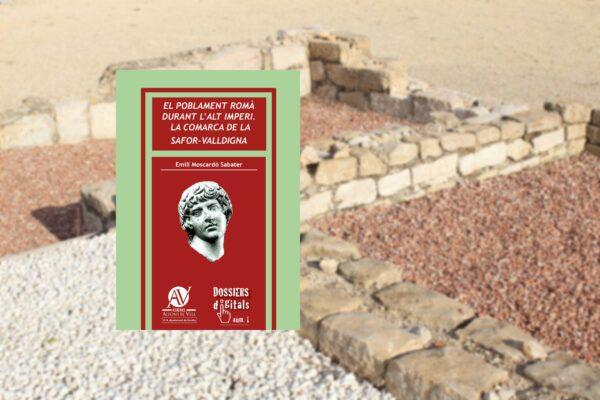 El poblament romà durant l'alt imperi. La comarca de la Safor-Valldigna